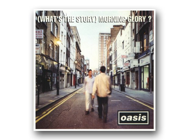 Oasis - (What's The Story) Morning Glory
