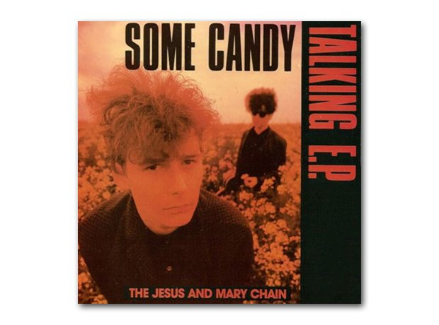 Jesus And Mary Chain - Some Candy Talking album co