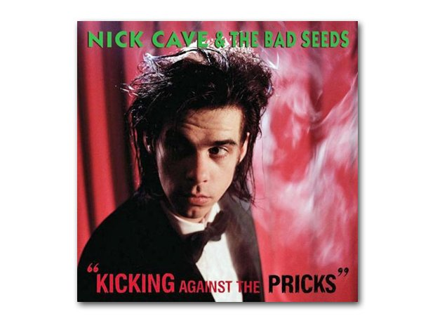 Nick Cave - Kicking Against The Pricks album cover