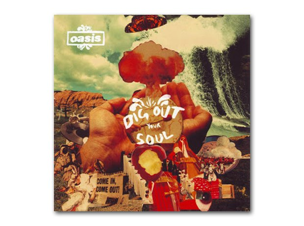 Oasis - Dig Out Your Soul album cover