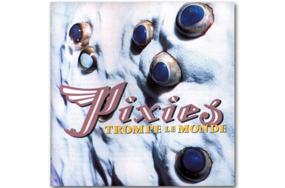 Pixies - Trompe Le Monde album cover