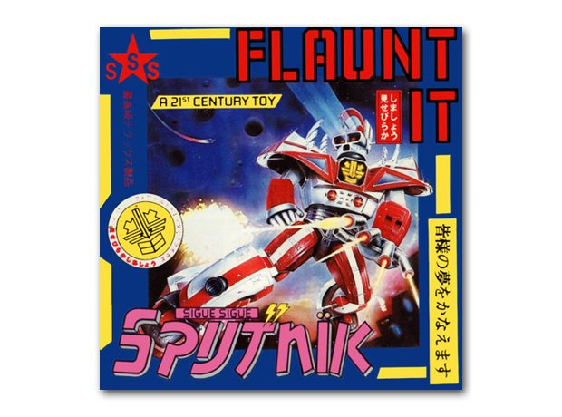 Sigue Sigue Sputnik - Flaunt It! album cover