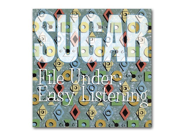 Sugar - File Under Easy Listening album cover