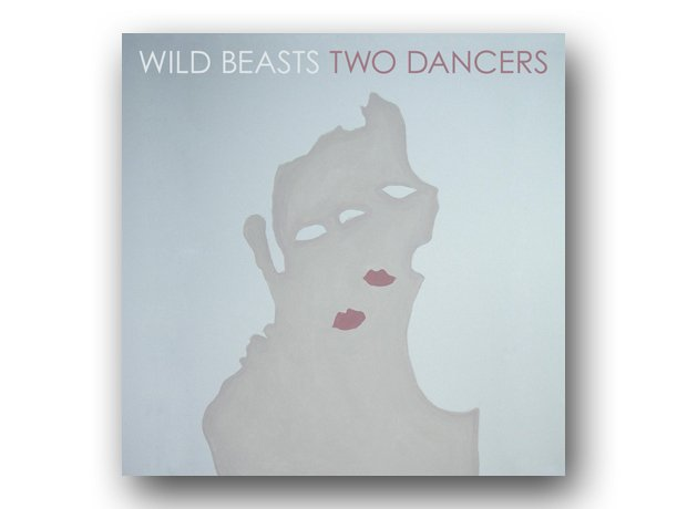 Wild Beasts - Two Dancers album cover
