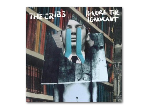 The Cribs - Ignore The Ignorant album cover