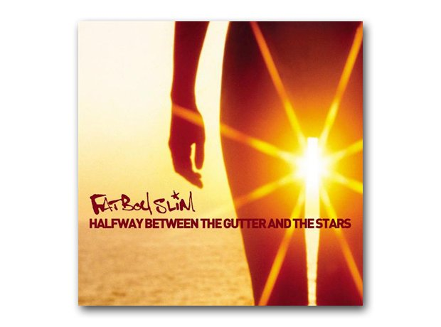 Fatboy Slim - Halfway Between The Gutter And The S