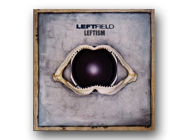 Leftfield - Leftism