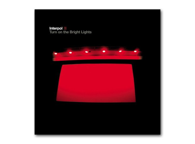 August: Interpol - Turn On The Bright Lights