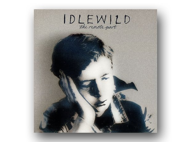 July: Idlewild - The Remote Part