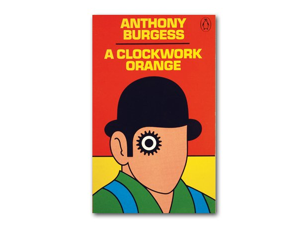 A Clockwork Orange, Anthony Burgess, 1962