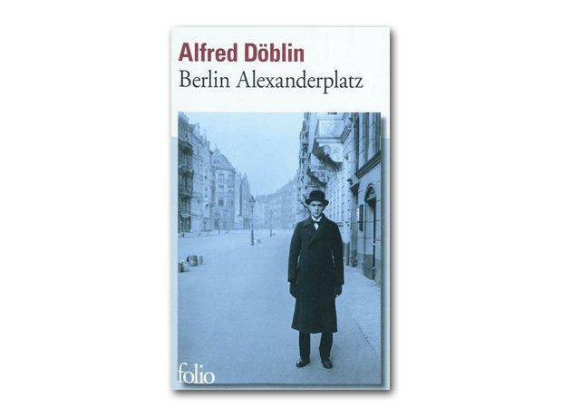 Berlin Alexanderplatz – Alfred Döblin, 1929