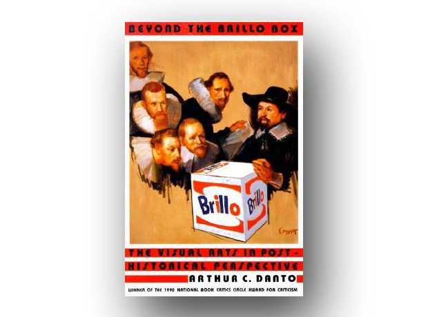Beyond the Brillo Box: The Visual Arts in Post-His