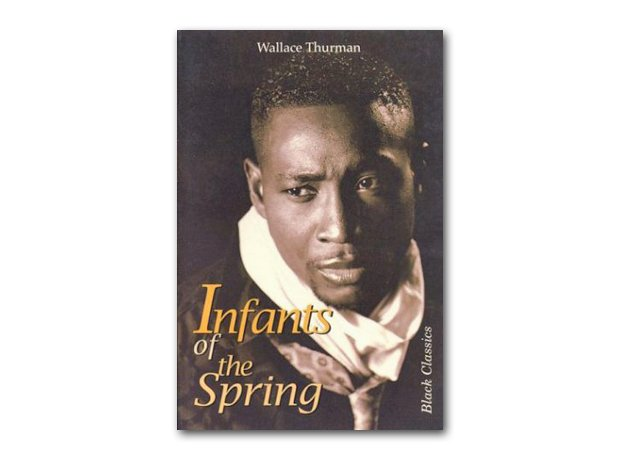 Infants of the Spring – Wallace Thurman, 1932