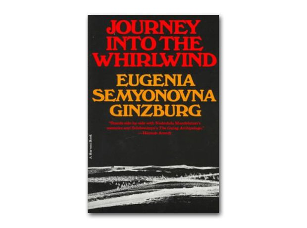 Journey into the Whirlwind, Eugenia Ginzburg, 1967