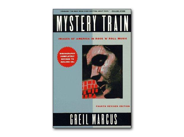Mystery Train, Greil Marcus, 1975