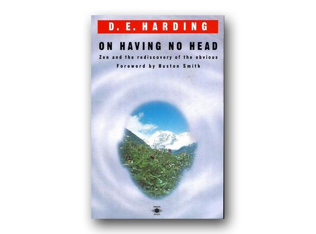 On Having No Head: Zen and the Rediscovery of the