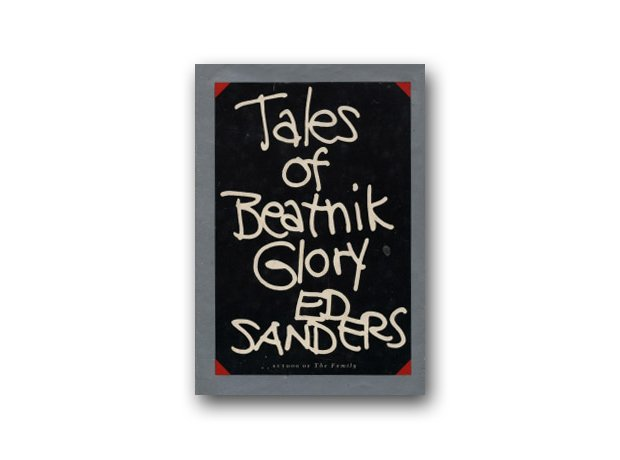 Tales of Beatnik Glory, Ed Sanders, 1975