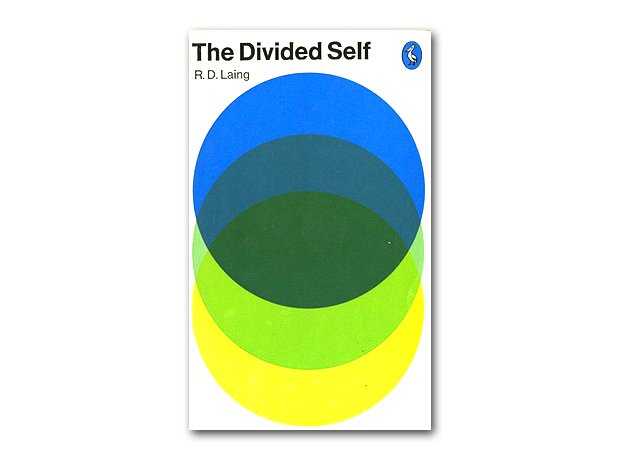 The Divided Self, R. D. Laing, 1960