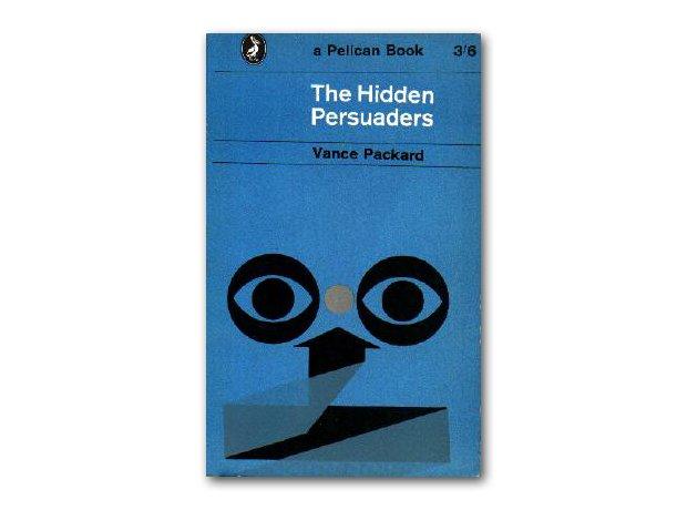 The Hidden Persuaders, Vance Packard, 1957