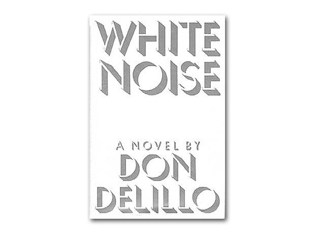White Noise, Don DeLillo, 1984