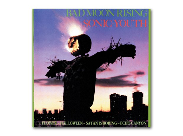 Sonic Youth - Bad Moon Rising (1985)