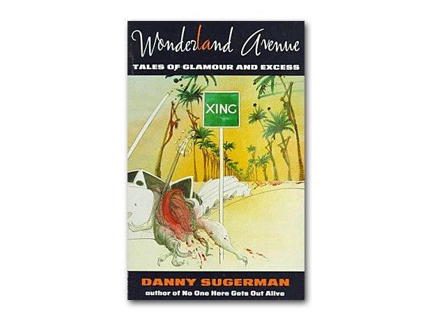 Danny Sugerman - Wonderland Avenue