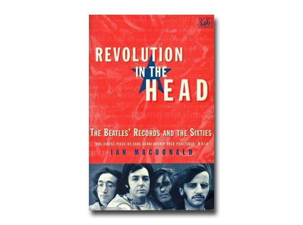 Ian MacDonald - Revoution In The Head: Beatles