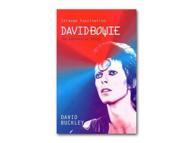 David Buckley - Strange Fascination: David Bowie