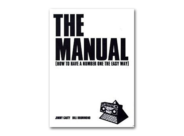 Bill Drummond and Jimmy Cauty - The Manual