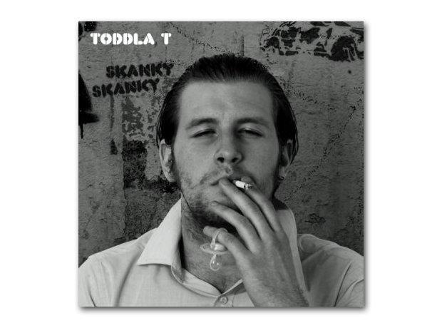 Toddla T - Skanky Skanky