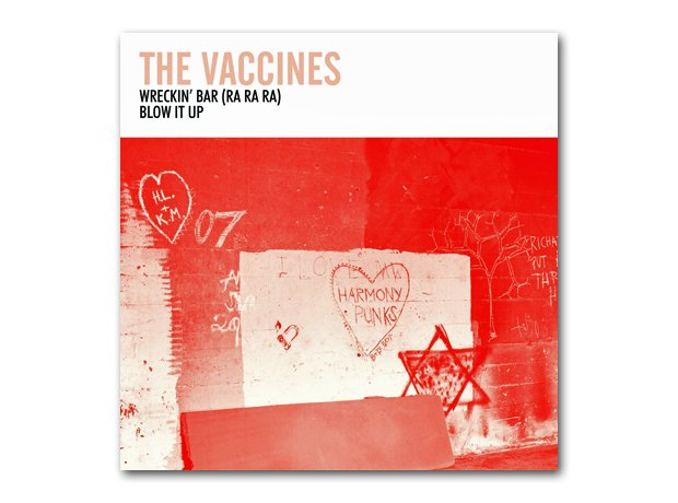 The Vaccines - Wreckin' Bar (Ra Ra Ra)