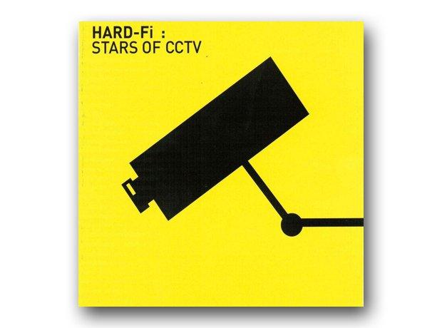 Hard Fi - Stars Of CCTV
