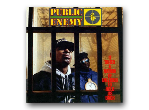 Public Enemy - It Takes A Nation Of Millions To Ho