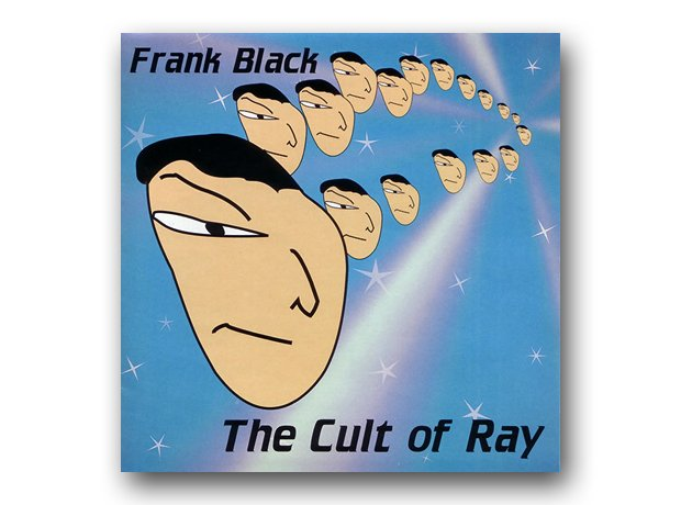 Frank Black - The Cult of Ray