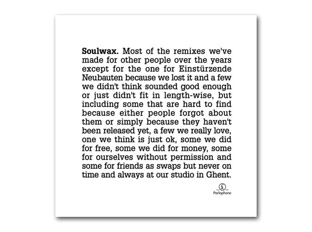 Soulwax - Most of the remixes we've made for other