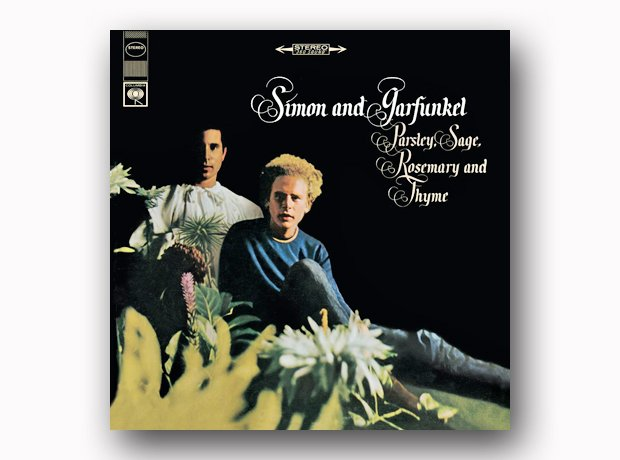 Simon And Garfunkel - Parsley, Sage, Rosemary And