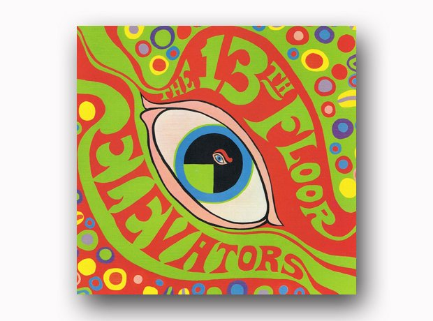 The 13th Floor Elevators - The Psychedeli