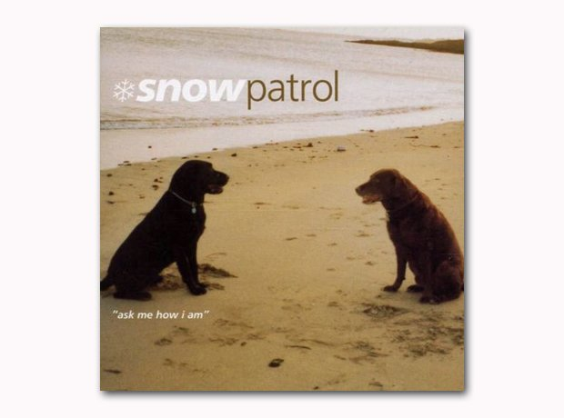 Snow Patrol - Ask Me How I Am