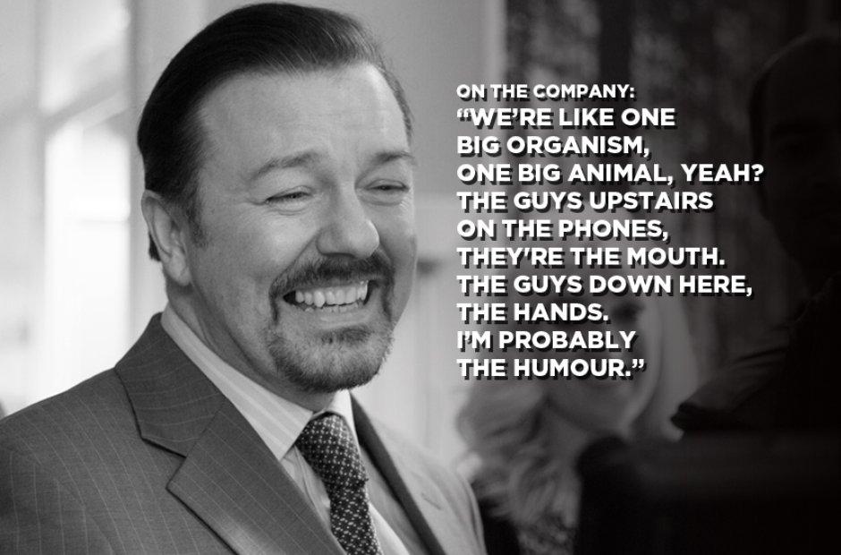 David Brent On The Company