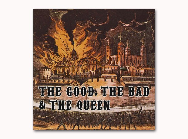 The Good The Bad And The Queen - The Good The Bad