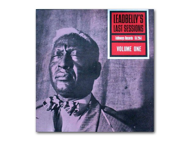 Lead Belly - Lead Belly's Last Sessions Volume 1 (