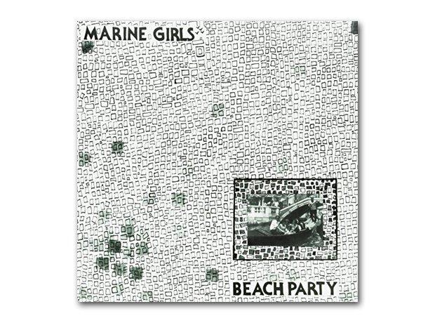 Marine Girls - Beach Party (1982)