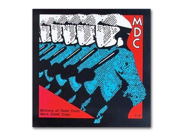 MDC - Millions Of Dead Cops (1982)