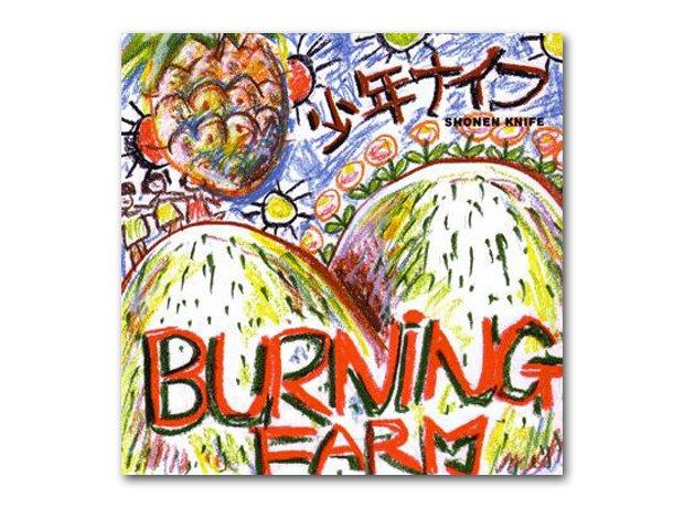 Shonen Knife - Burning Farm (1983)