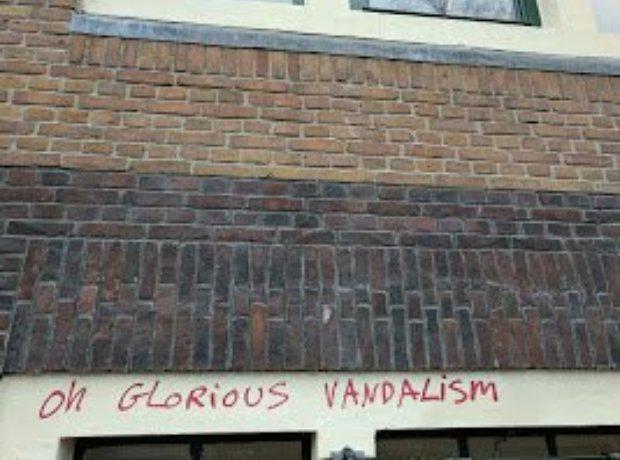 """Oh Glorious Vandalism"""