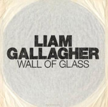 Liam Gallagher Wall Of Glass artwork