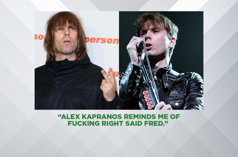 Liam Gallagher on Alex Kapranos of Franz Ferdinand