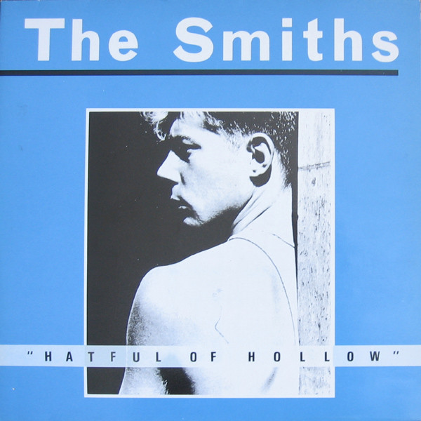 The Smiths - Hatful Of Hollowes