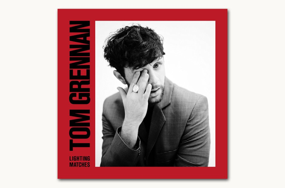 Tom Grennan Lighting Matches sleeve