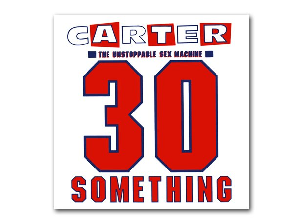 Carter USM - 30 Something album cover